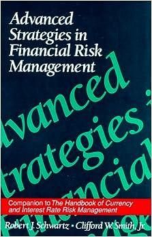 Advanced Strategies in Financial Risk Management (New York Institute of Finance): Robert J ...