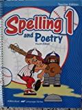 A Beka Spelling and Poetry 1 [Teacher Editon]
