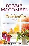 Image de Herbstleuchten: Roman (ROSE HARBOR-REIHE 4)