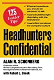 img - for Headhunters Confidential! 125 Insider Secrets to Landing Your Dream Job book / textbook / text book