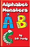 img - for Learning the Alphabet: Alphabet Monsters - ABC book / textbook / text book