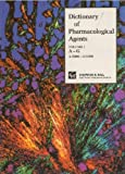 Dictionary of Pharmacological Agents (0412466309) by C.R. Ganellin