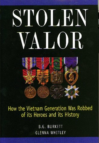 Stolen Valor  How the Vietnam Generation Was Robbed of Its Heroes and Its History096672383X : image