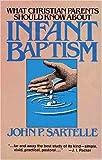 What Christian Parents Should Know About Infant Baptism