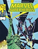 Nightmares of Futures Past (Marvel Super Heroes module MX1) (0880384026) by Winter, Steve
