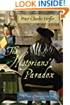 The Historians' Paradox: The Study of...