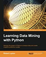 Learning Data Mining with Python Front Cover