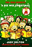 A Pee Wee Christmas (Pee Wee Scouts) (0440400678) by Delton, Judy