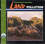 img - for Environmental Awareness: Land Pollution book / textbook / text book