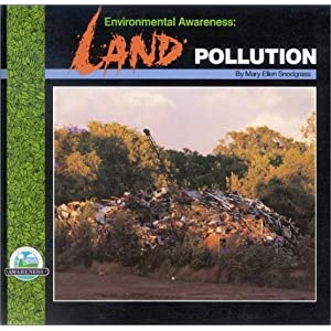 Land Pollution Pictures For Kids