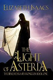 The Light of Asteria: Volume 1 (Kailmeyra Series)
