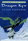 Flight of the Dragon Kyn (Dragon Chronicles) (0689318804) by Fletcher, Susan
