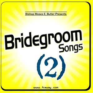 Bridegroom Songs 2