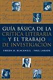 Guia básica de la critica literaria y el trabajo de investigacion