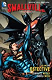 img - for Smallville Season 11 Vol. 2: Detective (Smallville Season Eleven) book / textbook / text book