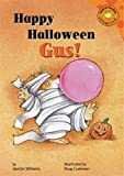 img - for Happy Halloween, Gus! (Read-It! Readers: Gus the Hedgehog) book / textbook / text book