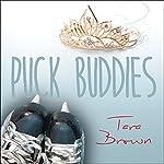 Puck Buddies | Tara Brown