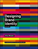 img - for Designing Brand Identity: An Essential Guide for the Whole Branding Team, 4th Edition book / textbook / text book