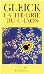La Th�orie du chaos : Vers une nouvel...