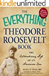 The Everything Theodore Roosevelt Boo...