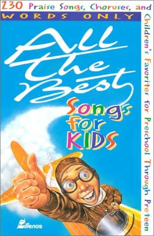 All the Best Songs for Kids