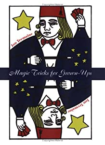 Magic Tricks for Grownups