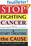 Stop Fighting Cancer and Start Treati...