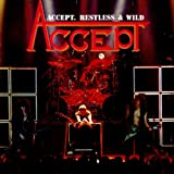 Restless and Wild [Explicit]
