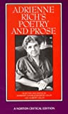 Adrienne Rich's Poetry and Prose (Norton Critical Editions)