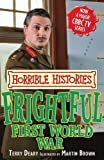 Frightful First World War (Horrible Histories TV Tie-in)