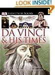 Da Vinci and His Times
