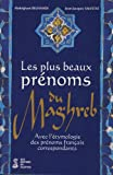 img - for Les plus beaux pr noms du Maghreb book / textbook / text book