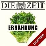 Thema Ernährung (DIE ZEIT) | Kathrin Burger,Jochen Paulus,Eva Tenzer