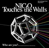 ほっとした♪NICO Touches the Walls