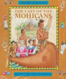 The Last of the Mohicans/ Book With Kit (0764170481) by Cooper, James Fenimore