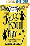 Jolly Foul Play: A Murder Most Unlady...