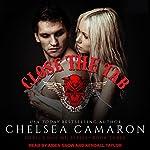 Close the Tab: Devil's Due MC, Book 3 | Chelsea Camaron
