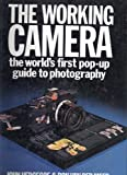 The Working Camera: The World's First Pop-up Guide to Photography (020715340X) by Hedgecoe, John