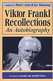 Viktor Frankl-recollections (0306454106) by Frankl, Viktor E.