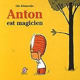 echange, troc Ole Könnecke - Anton est magicien