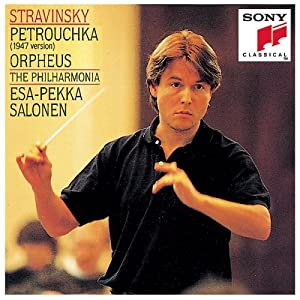 Stravinsky: Petrushka / Orpheus ~ Salonen