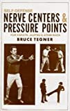Self-Defense Nerve Centers and Pressure Points for Karate, Jujitsu and Atemi-Waza (0874070295) by Tegner, Bruce
