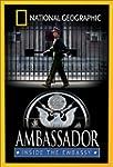 Ambassador:Inside The Emba