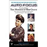 Auto Focus ~ Robert Graysmith