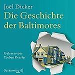 Die Geschichte der Baltimores | Joël Dicker