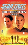 The Forgotten War (Star Trek: The Next Generation) (0671011596) by Forstchen, William R.