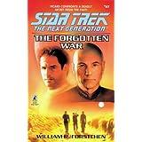 The Forgotten War (Star Trek: The Next Generation) ~ William R. Forstchen