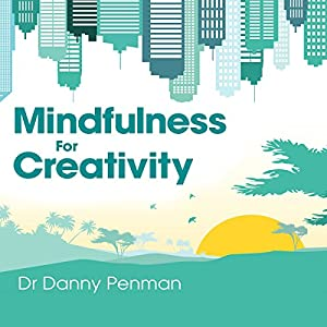 Mindfulness for Creativity Audiobook