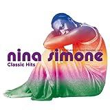 echange, troc Nina Simone - Classics Hits