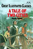 Image of A Tale of Two Cities (Great Illustrated Classics)
